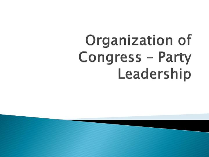 organization of congress party leadership n.