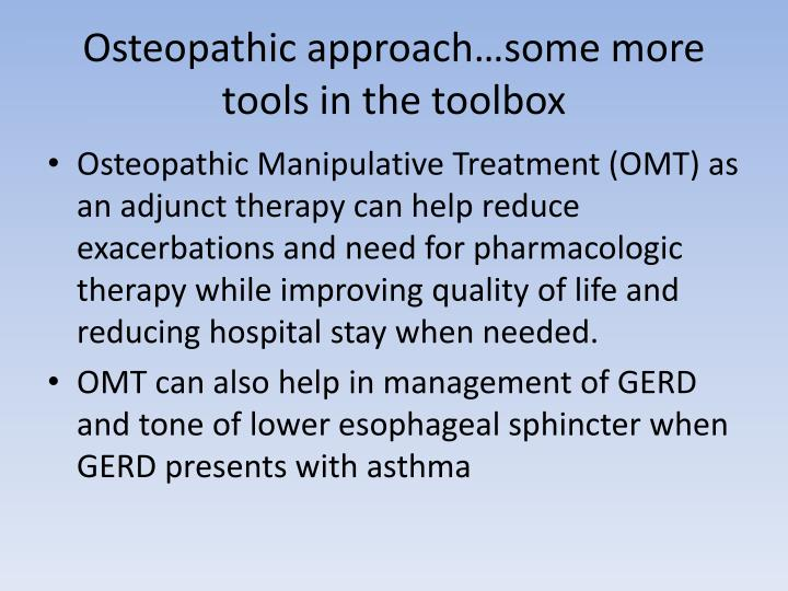 Osteopathic approach…some more tools in the toolbox