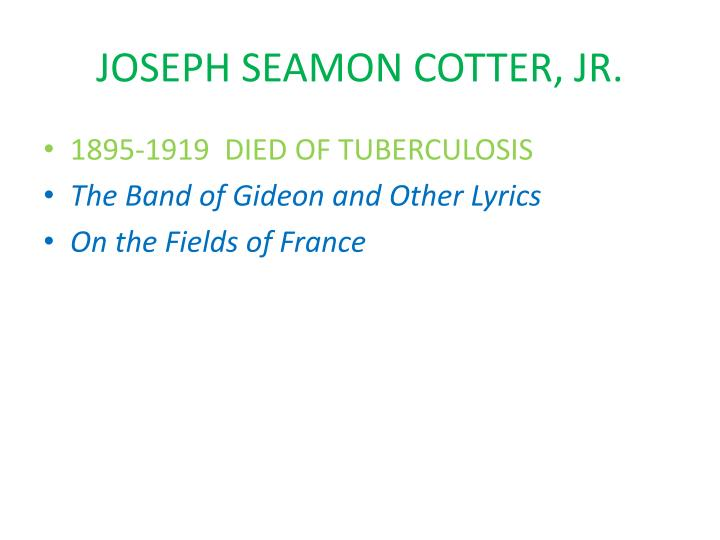 JOSEPH SEAMON COTTER, JR.