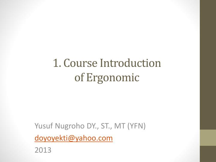 1 course introduction of ergonomic n.