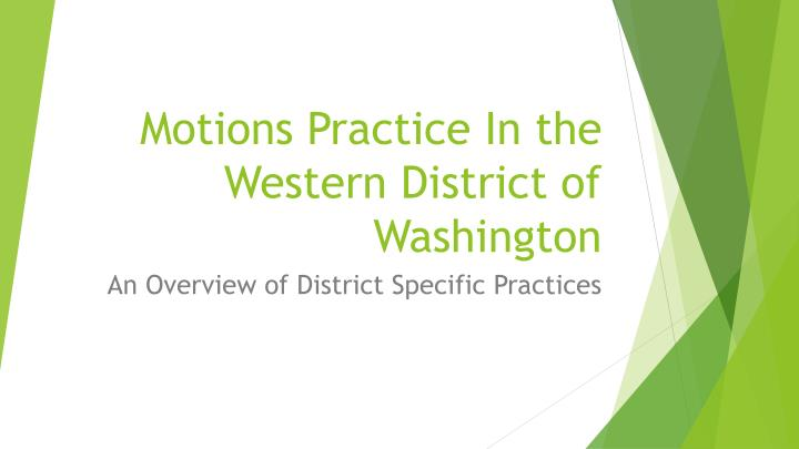 motions practice in the western district of washington n.