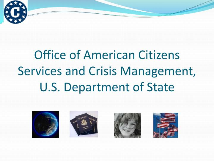 office of american citizens services and crisis management u s department of state n.