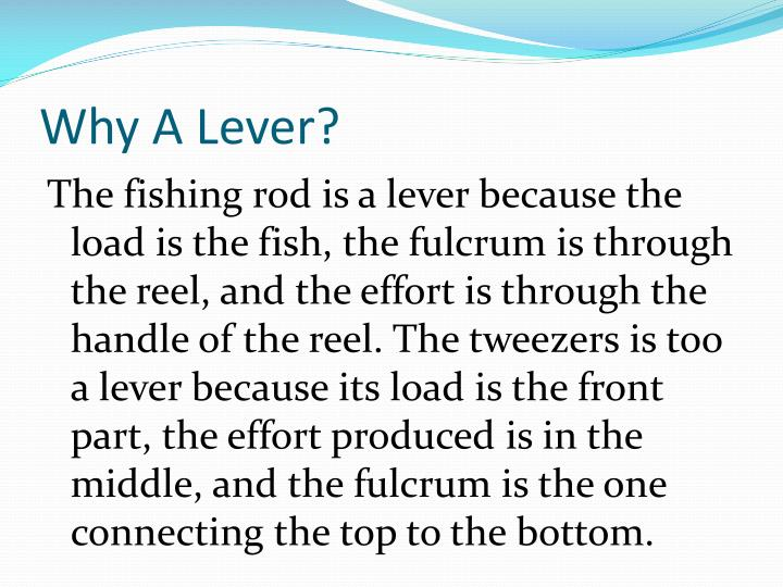 Why A Lever?