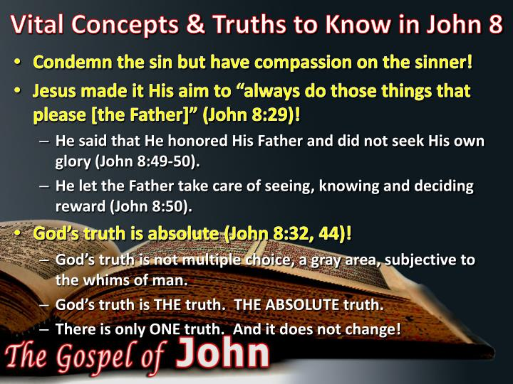 Vital concepts truths to know in john 8