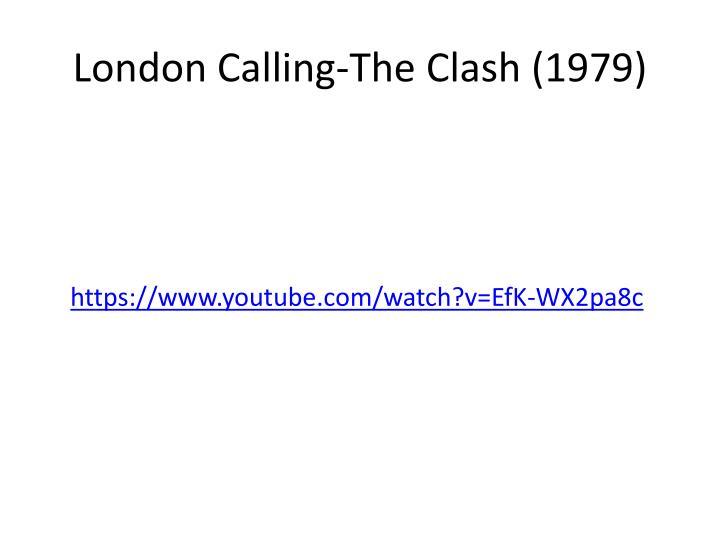 London Calling-The Clash (1979)