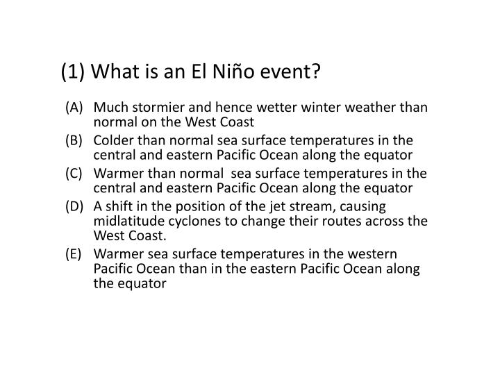 1 what is an el ni o event n.