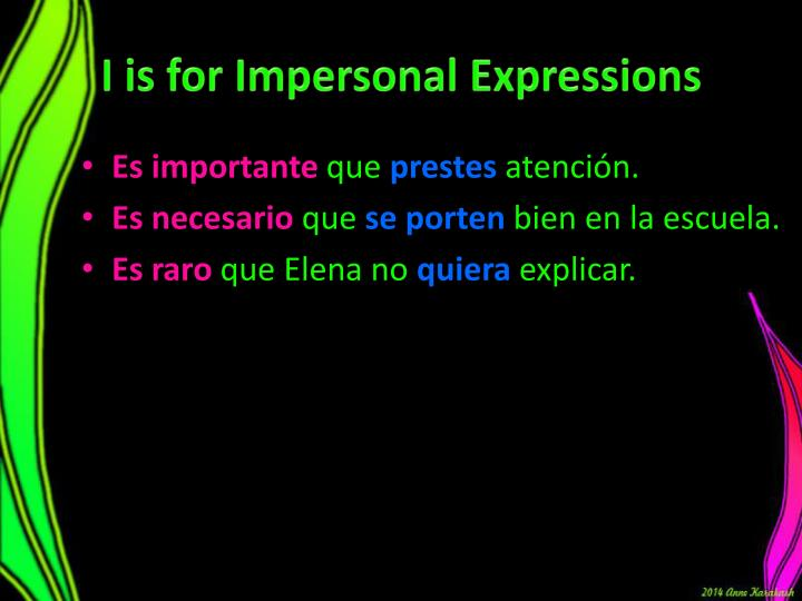 I is for Impersonal Expressions