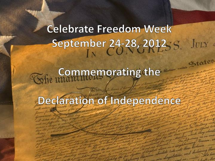 celebrate freedom week commemorating the declaration of independence n.