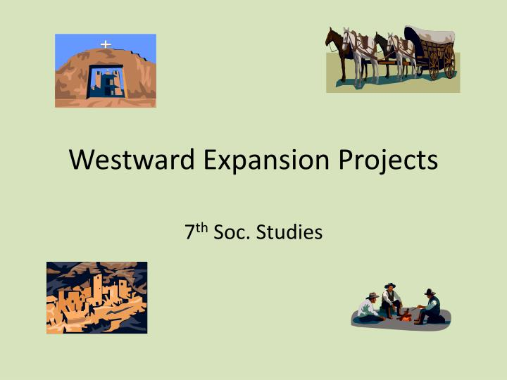 westward expansion projects n.