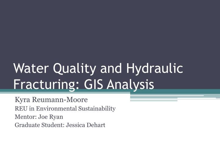 water quality and hydraulic fracturing gis analysis n.