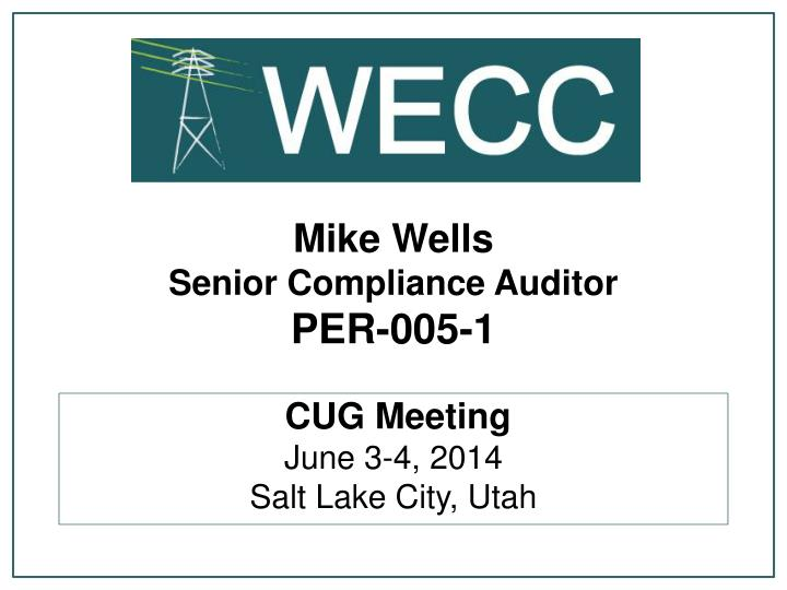 mike wells senior compliance auditor per 005 1 n.