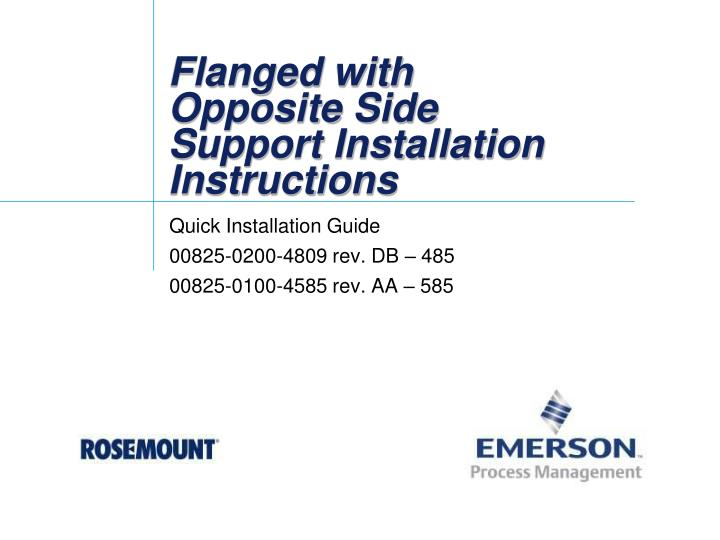 flanged with opposite side support installation instructions n.