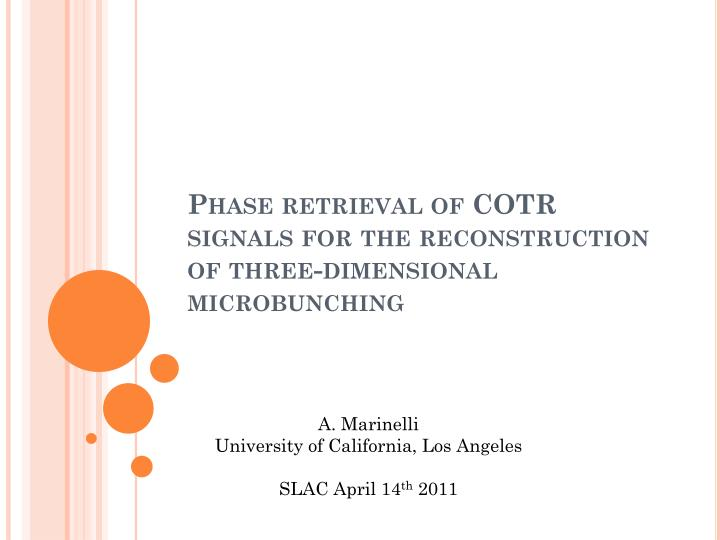 phase retrieval of cotr signals for the reconstruction of three dimensional microbunching n.