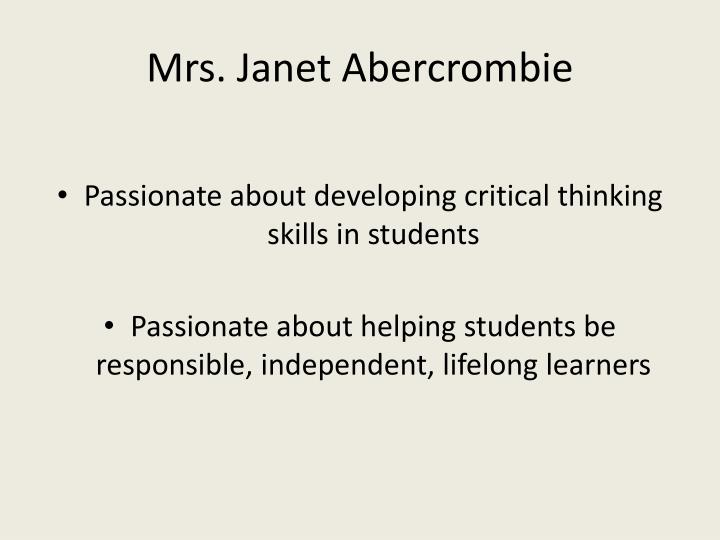 Mrs. Janet Abercrombie