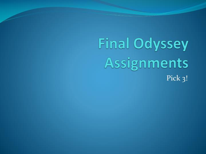 final odyssey assignments n.