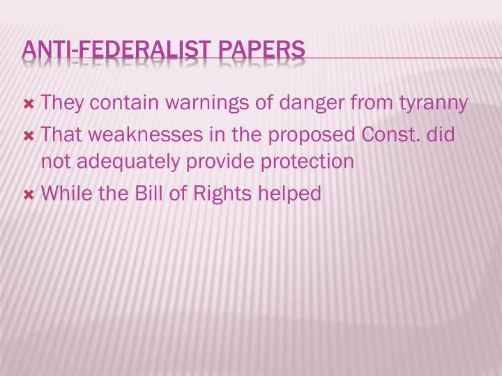 They contain warnings of danger from tyranny