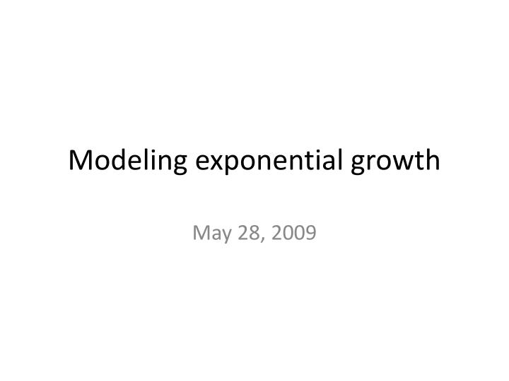 modeling exponential growth n.