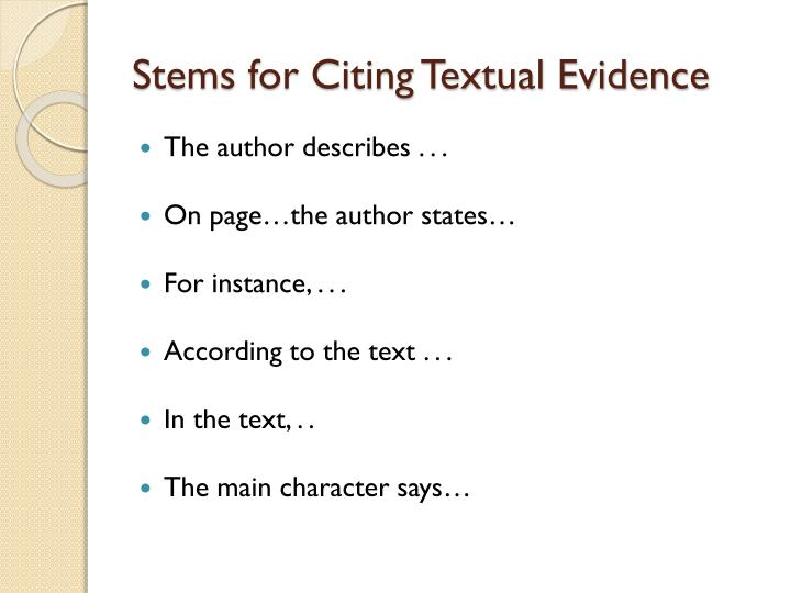 citing textual evidence essay I can accurately cite text evidence by precisely copying  2 citing textual  evidence  next step:  to write an argumentative essay on any topic or text.
