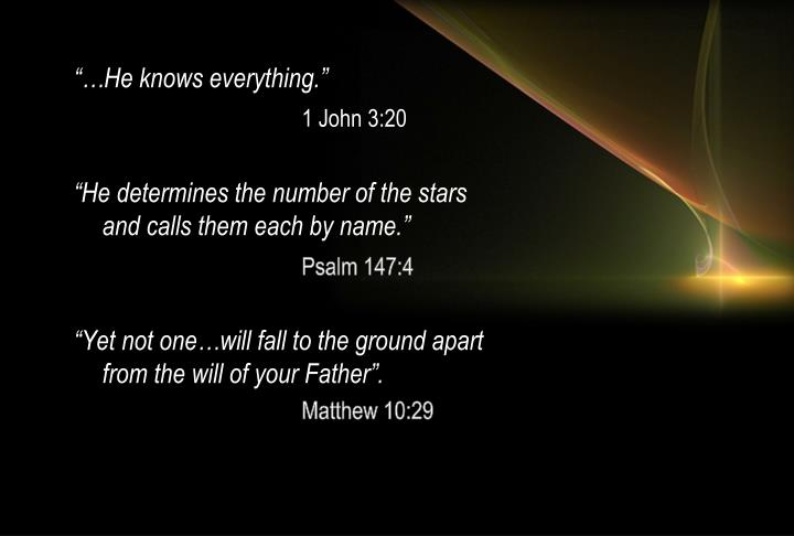 """""""…He knows everything."""""""
