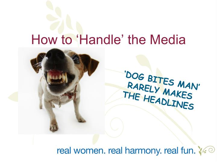 How to 'Handle' the Media