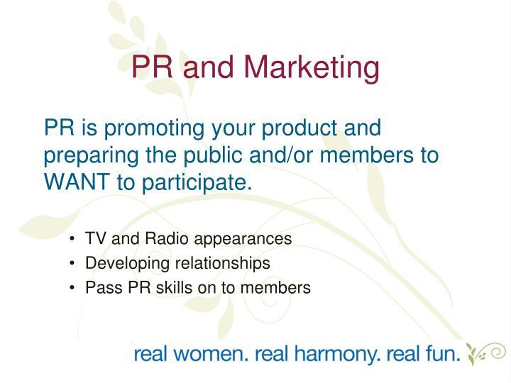 PR and Marketing