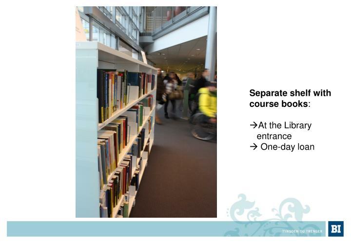 Separate shelf
