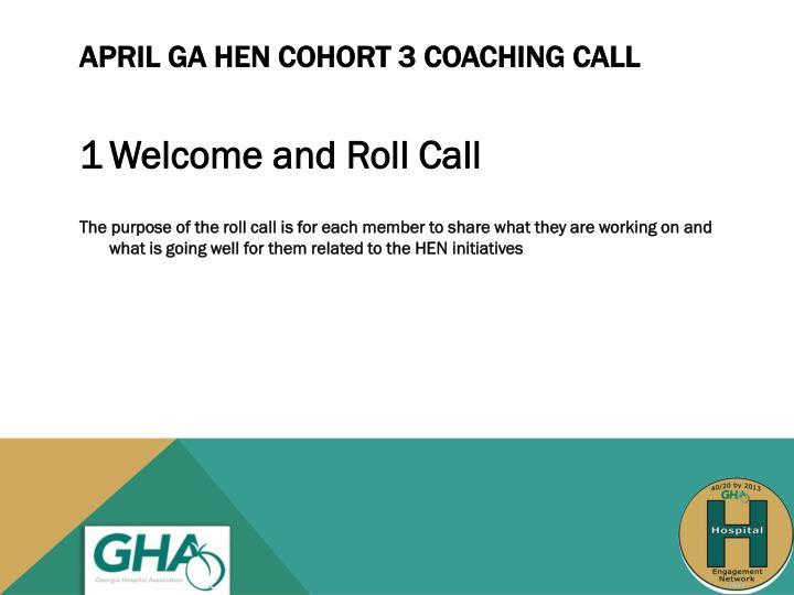 April ga hen cohort 3 coaching call
