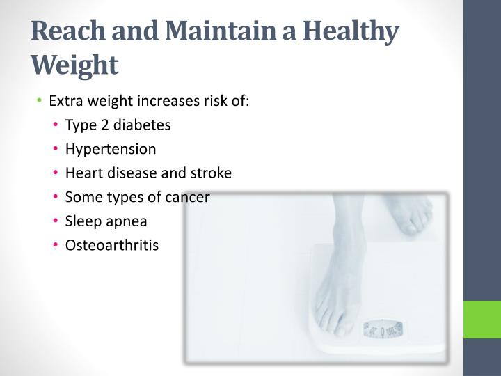 Reach and Maintain a Healthy Weight