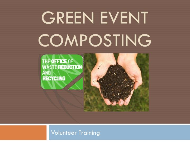 green event composting n.
