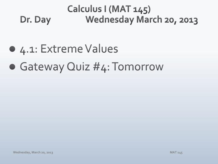 calculus i mat 145 dr day wednesday march 20 2013 n.