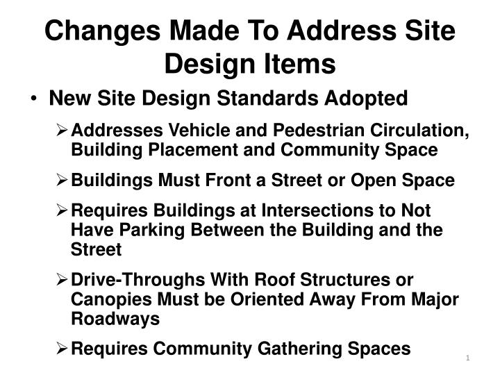 changes made to address site design items