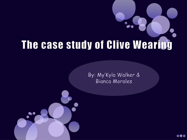 the case study of clive wearing n.