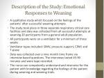 description of the study emotional responses to weaning