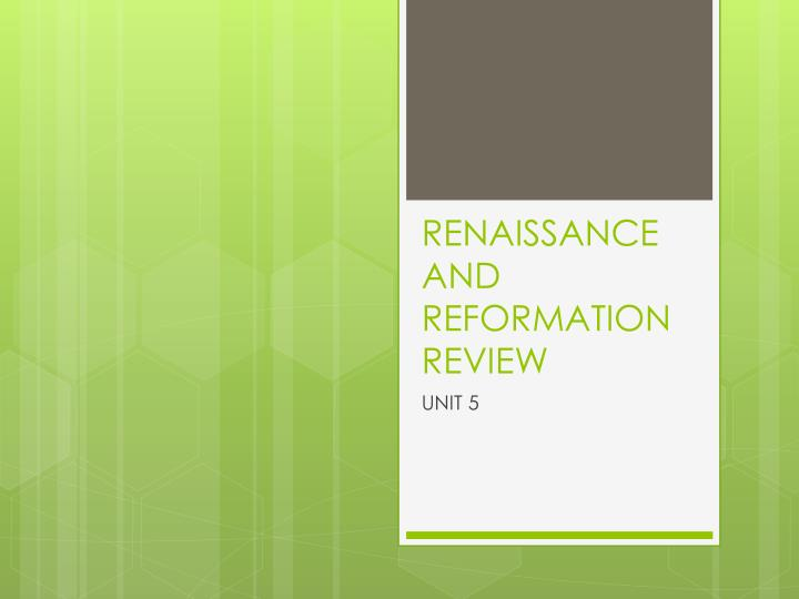 renaissance and reformation review n.