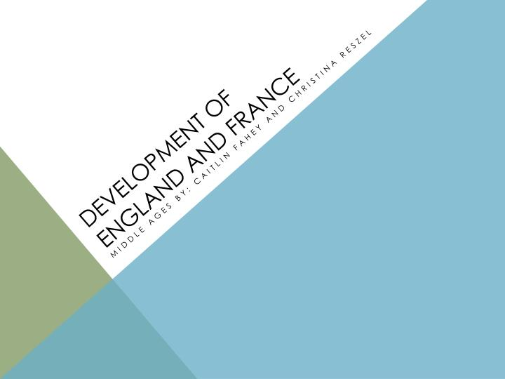 development of england and france n.