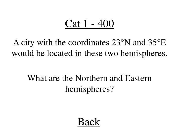 Cat 1 - 400
