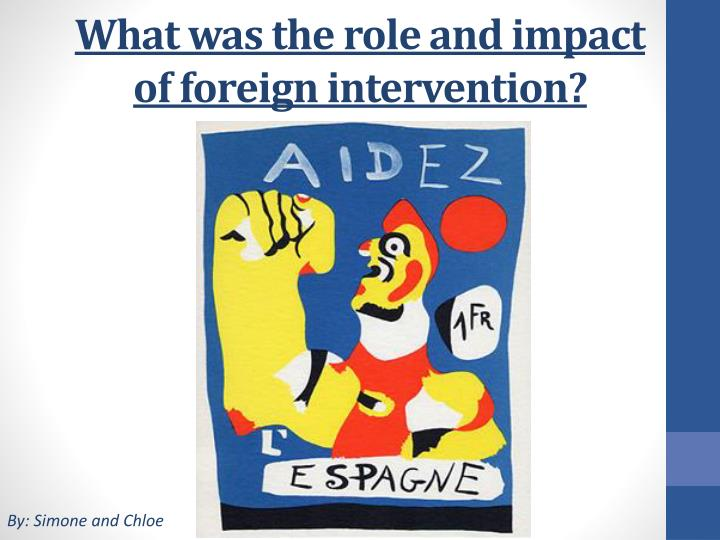 what was the role and impact of foreign intervention n.