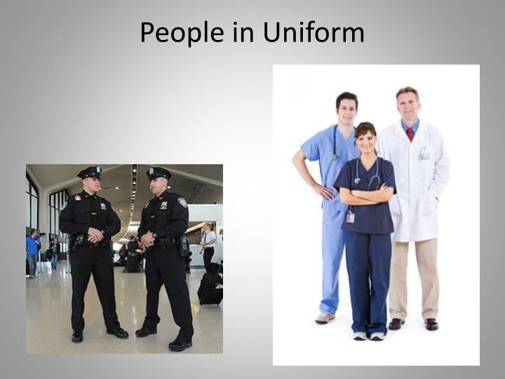 People in Uniform