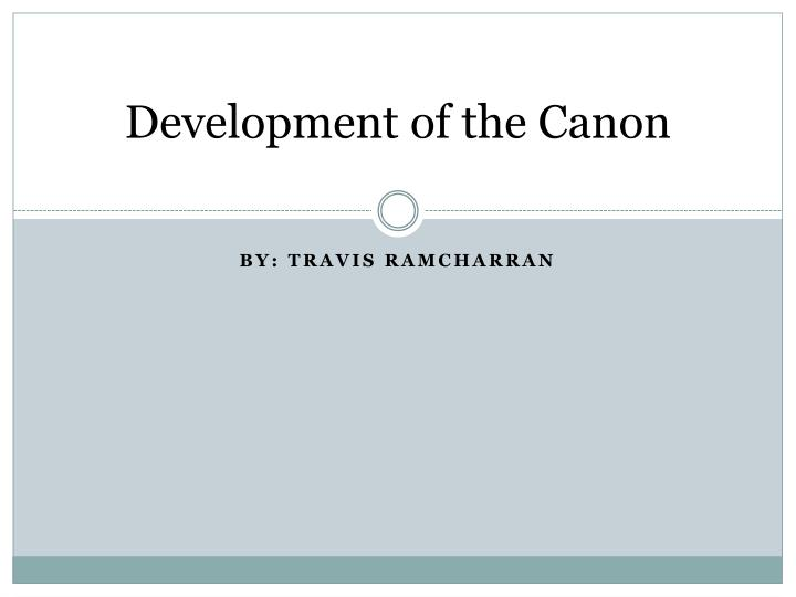 development of the canon n.