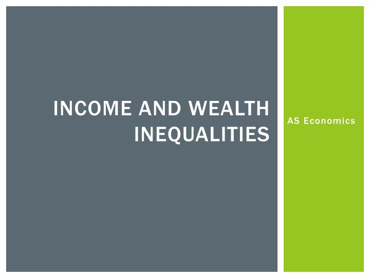 income and wealth inequalities n.