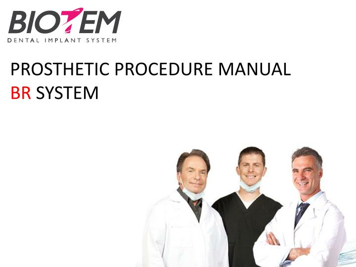 prosthetic procedure manual br system n.