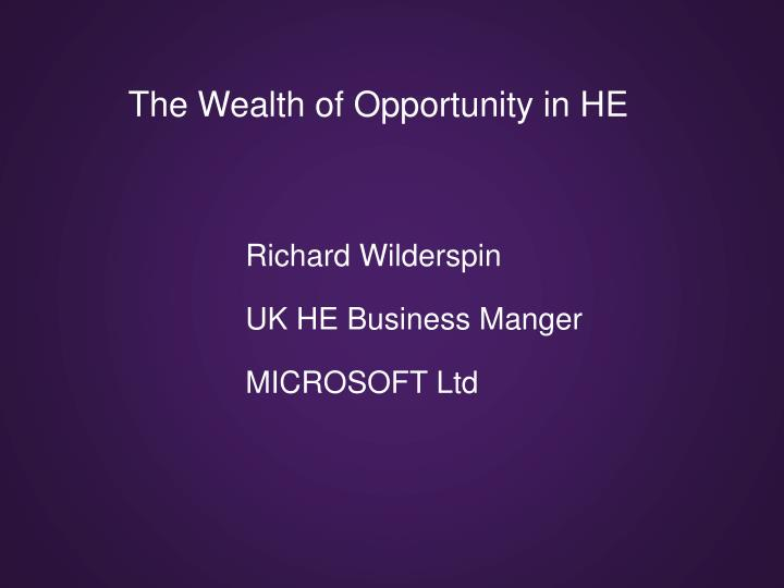 the wealth of opportunity in he n.