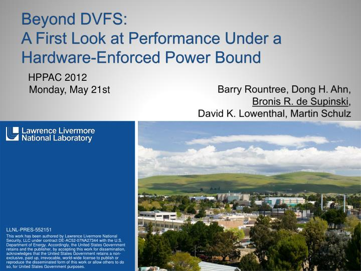 beyond dvfs a first look at performance under a hardware enforced power bound n.
