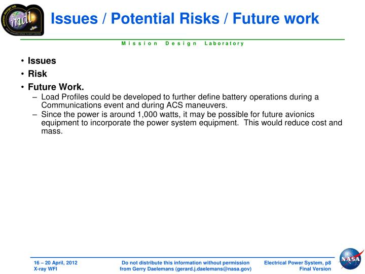 Issues / Potential Risks / Future work