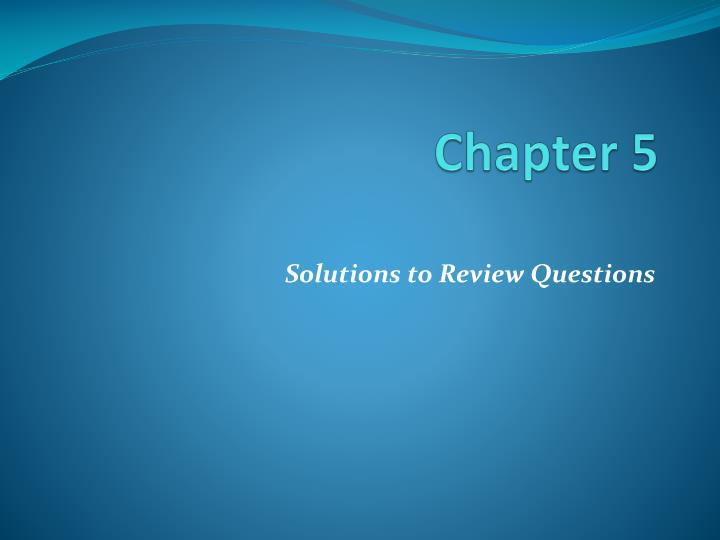 chapter 5 review questions Chapter 5 review questions part i: 1) what would be the ruling of noon sakinah and tanween followed by: ض ص ه ن خ ل ك ف ق ب.