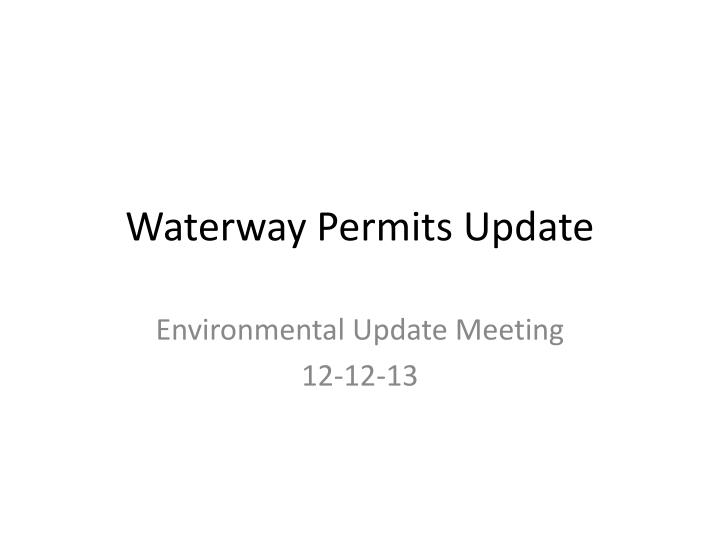 waterway permits update n.