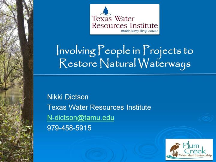 involving people in projects to restore natural waterways n.