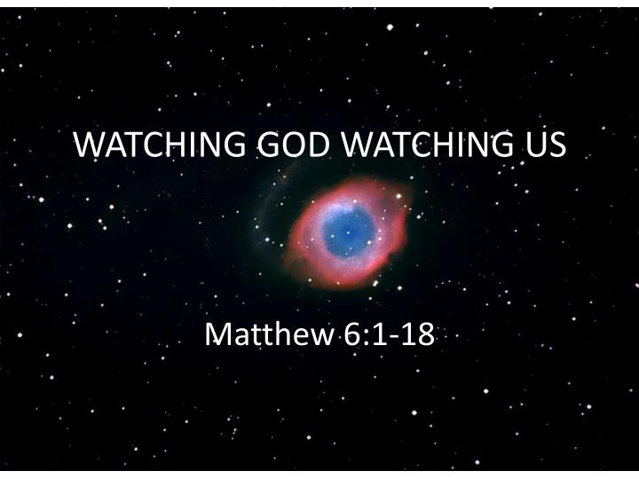 watching god watching us n.