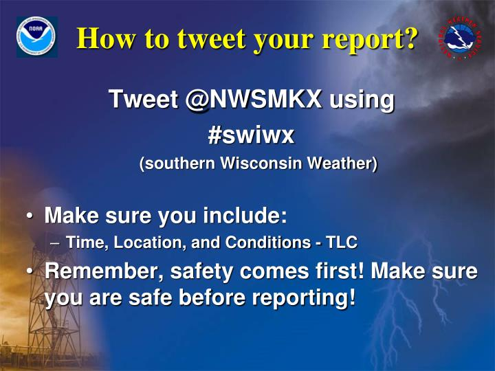 How to tweet your report?