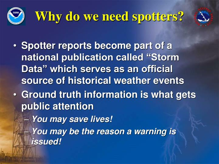 Why do we need spotters?
